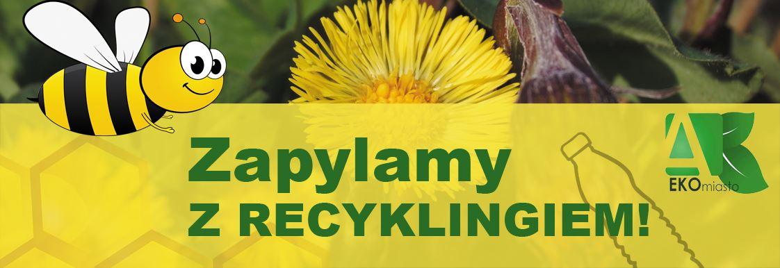 Zapylamy z recyklingiem