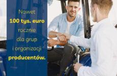 Plakat promujący dotacje 100 euro dla grup producenckich